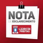 Nota de esclarecimento da Prefeitura de Lauro de Freitas