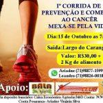 """Iª Corrida de Prevenção e Combate ao Câncer """" Mexa-Se Pela Vida """""""