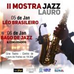 Cine Teatro apresenta: II Mostra de Jazz Lauro