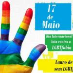 17 de maio dia Internacional de luta contra a LGBTfobia