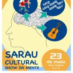 """Cine teatro apresenta: SARAU CULTURAL """" SHOW DA MENTE"""" dia 23/05 em Lauro de Freitas"""