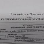 Pai registra filho com nome de VAINEYMAR e mãe vira a desgraça